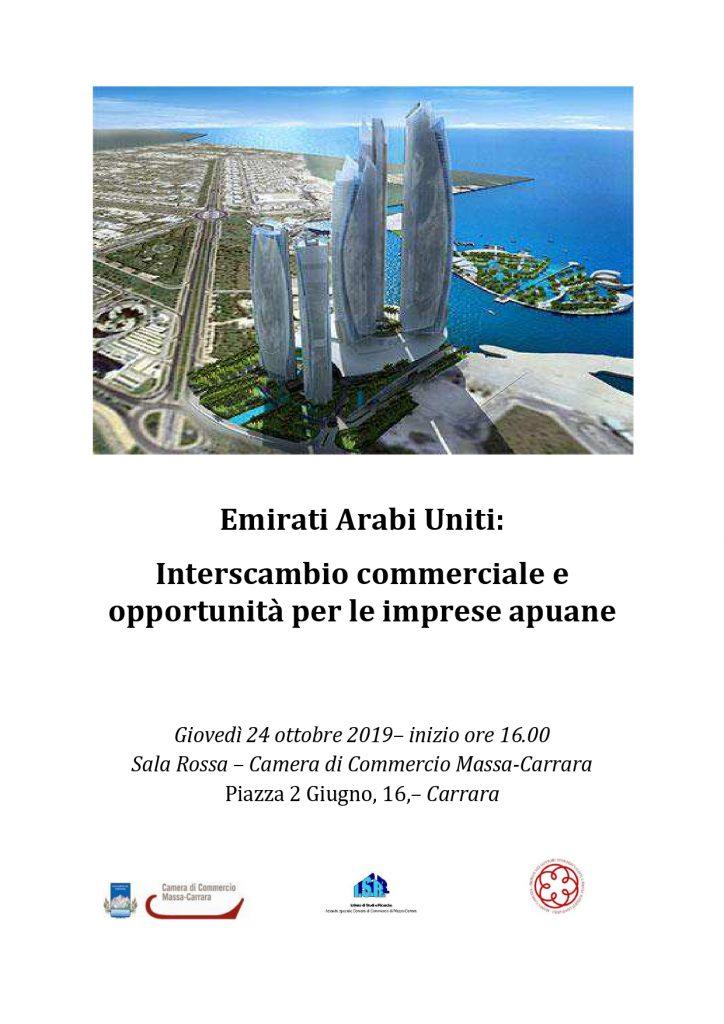 Emirati Arabi Uniti: Interscambio commerciale ed opportunita' per le imprese apuane - Carrara, 24 Ottobre 2019