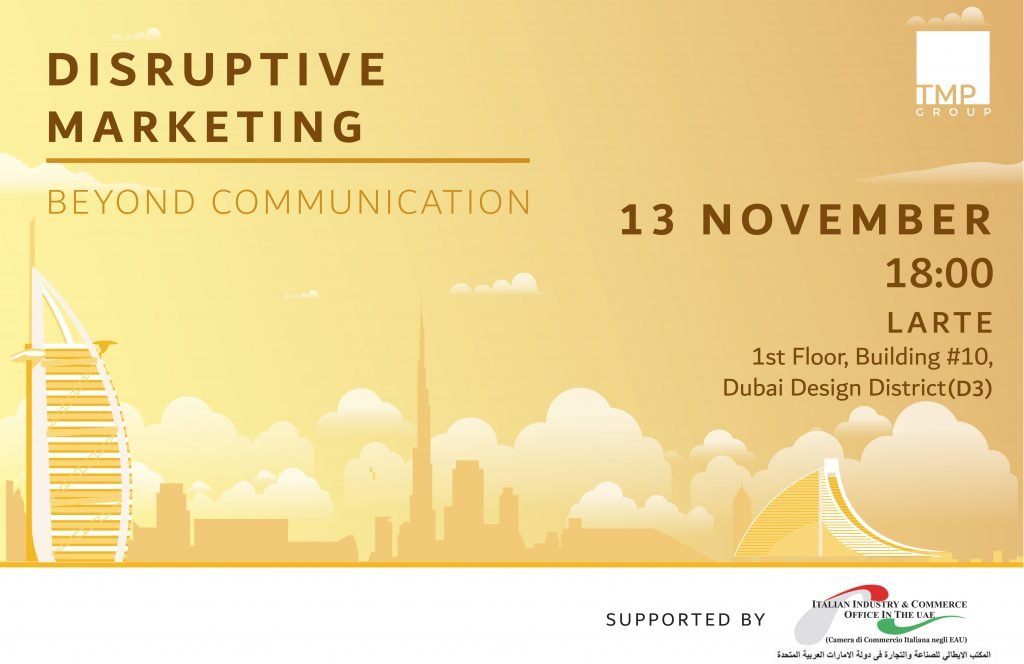 Disruptive Marketing: beyond communication - TMP Group - LARTE - 13th November 2019